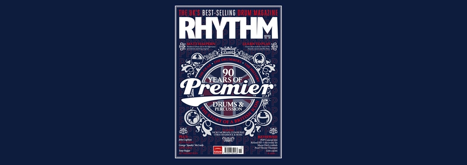 Premier cover feature in this month's Rhythm